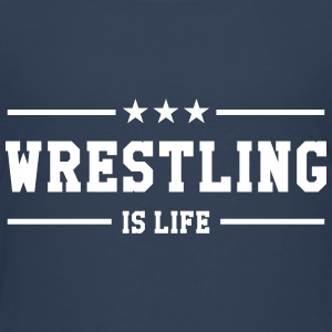 Wrestling is life Shirts - Teenage Premium T-Shirt