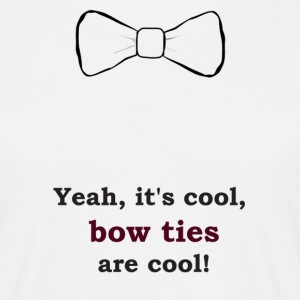 bow tie are cool Tee shirts - T-shirt Homme
