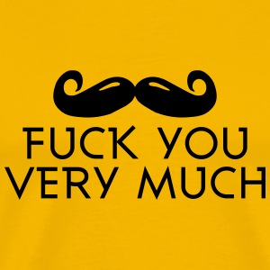 fuck you very much moustache 1c T-skjorter - Premium T-skjorte for menn