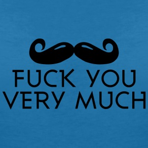fuck you very much moustache 1c T-Shirts - Women's V-Neck T-Shirt