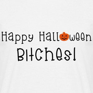 Happy Halloween Bitches Camisetas - Camiseta hombre