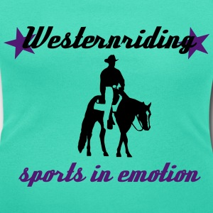 Westernreiten Sports in Emotion T-Shirts - Frauen T-Shirt mit U-Ausschnitt