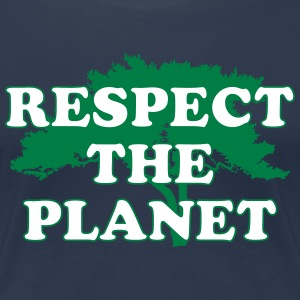 Respect the Planet T-shirts - Vrouwen Premium T-shirt
