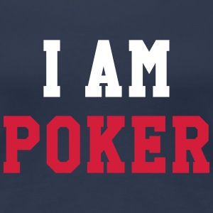 I am Poker T-Shirts - Women's Premium T-Shirt
