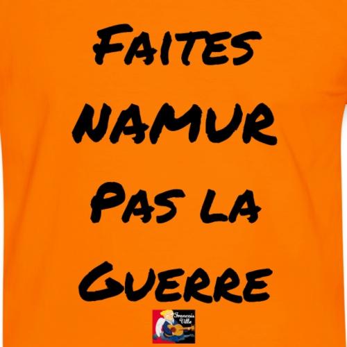 Faites Namur, pas la Guerre - Jeux de Mots Francoi