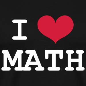 I Love Math T-skjorter - Premium T-skjorte for menn