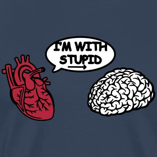 I'm with Stupid Herz und Gehirn