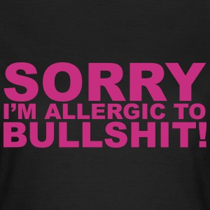 Allergic To Bullshit T-Shirts - Women's T-Shirt
