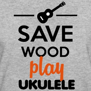Musical Instrument- Save Wood play Ukulele T-skjorter - Økologisk T-skjorte for kvinner