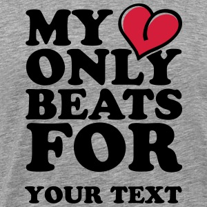 My Heart only beats for T-shirts - Premium-T-shirt herr