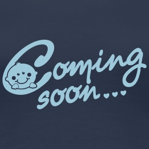 Coming soon Baby T-Shirts - Women's Premium T-Shirt