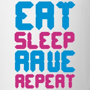 Eat Sleep Rave Repeat Bouteilles et tasses - Tasse