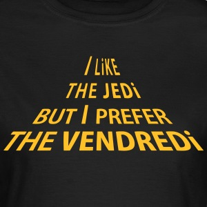 Like The JEDI Tee shirts - T-shirt Femme