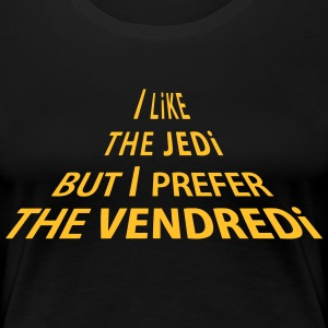 Like The JEDI T-Shirts - Women's Premium T-Shirt
