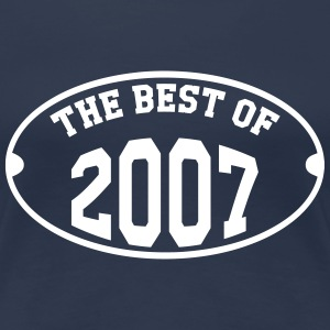 The best of 2007 T-Shirts - Frauen Premium T-Shirt