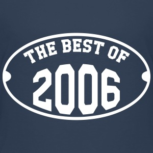 The best of 2006 T-Shirts - Kinder Premium T-Shirt