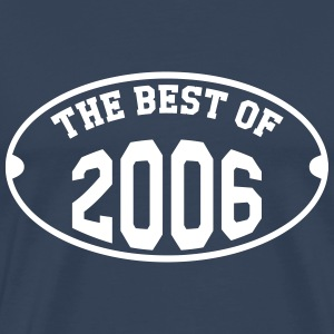 The best of 2006 T-Shirts - Männer Premium T-Shirt