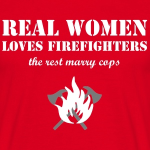 Real Women loves Firefighters - Männer T-Shirt