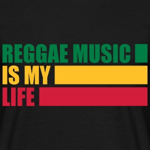 reggae music is my life T-Shirts - Men's T-Shirt
