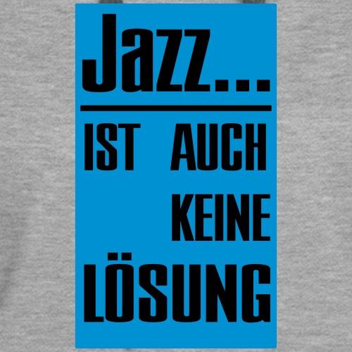 Jazz ist auch keine Lösung