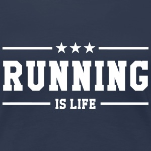 Running is life ! T-Shirts - Frauen Premium T-Shirt
