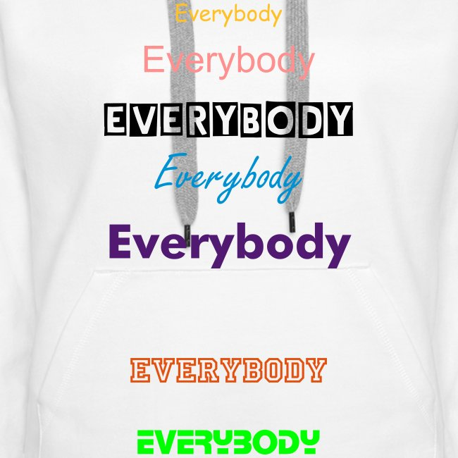 "Hoodie female ""Everybody"""