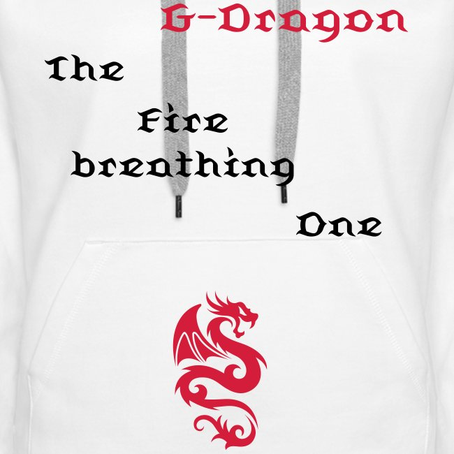 "Hoodie female ""G-Dragon - The Fire breathing One"""