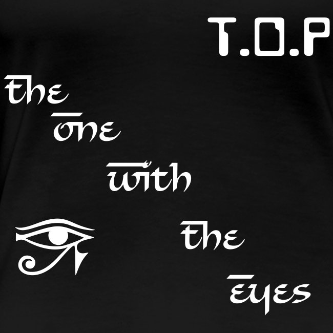 "T-shirt female ""T.O.P - The One With The Eyes"""