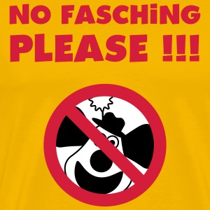 No Fasching Please ! T-Shirts - Männer Premium T-Shirt
