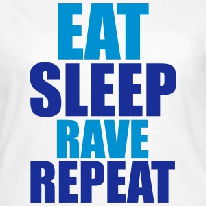 Eat Sleep Rave Repeat T-skjorter - T-skjorte for kvinner
