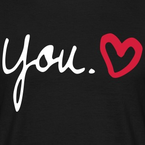 you love  herz - Männer T-Shirt