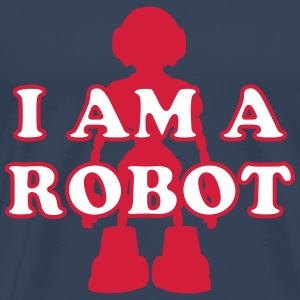 I am a Robot T-Shirts - Men's Premium T-Shirt