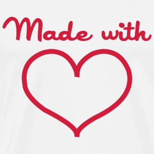 Made with love T-shirts - Mannen Premium T-shirt
