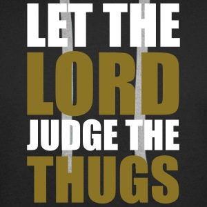 Lord Judge The Thugs Hoodies & Sweatshirts - Men's Premium Hoodie