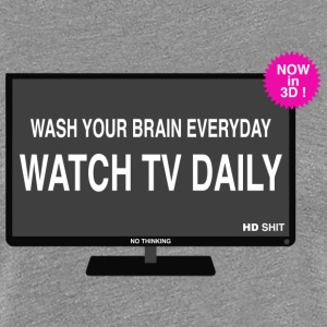 Wash your brain everyday Tee shirts - T-shirt Premium Femme