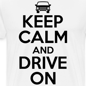 Keep calm and drive on T-shirts - Mannen Premium T-shirt