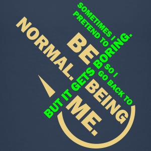 Normal sein? LANGWEILIG!!! T-shirts - Premium-T-shirt tonåring