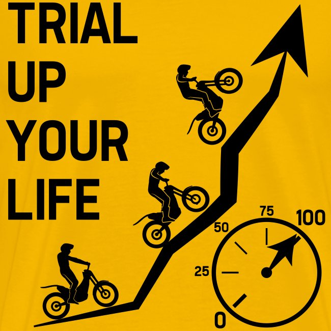 Trial up your life! - HQ