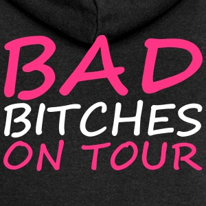 Bad Bitches Hoodies & Sweatshirts - Women's Premium Hooded Jacket