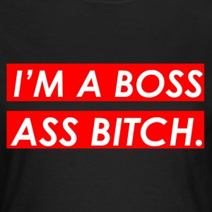 I'm a boss ass  T-Shirts - Women's T-Shirt