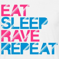 Eat Sleep Rave Repeat White T-Shirt