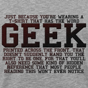 Geek - Dark Text T-Shirts - Men's Premium T-Shirt