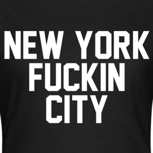 New york fuckin city T-shirts - T-shirt dam