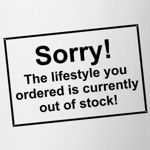 Sorry lifestyle out of stock - Tasse - bananaharve - Tasse
