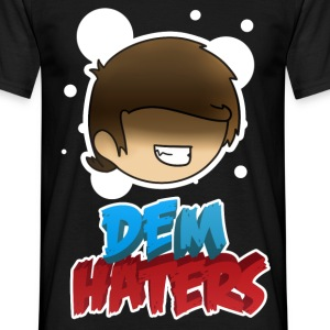 Dem Haters - Men's T-Shirt