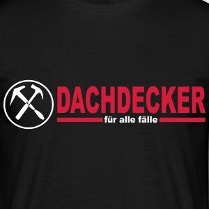 suchbegriff dachdecker geschenke spreadshirt. Black Bedroom Furniture Sets. Home Design Ideas
