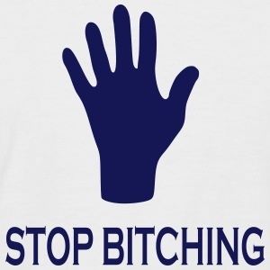 stop bitching Tee shirts - T-shirt baseball manches courtes Homme