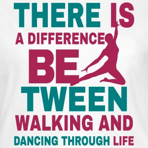 Dancing trough life - T-Shirt -  bananaharvest - Frauen T-Shirt