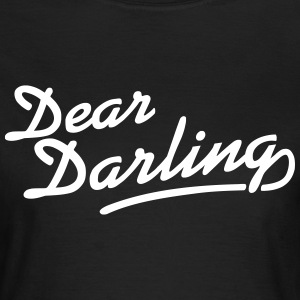 Dear Darling T-Shirts - Frauen T-Shirt