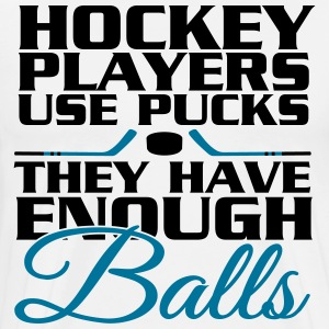 Hockey players use pucks, they have enough balls T-skjorter - Premium T-skjorte for menn